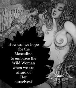 Embracing Wild Woman.