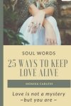 Soul Words – 25 Ways to Keep Love Alive