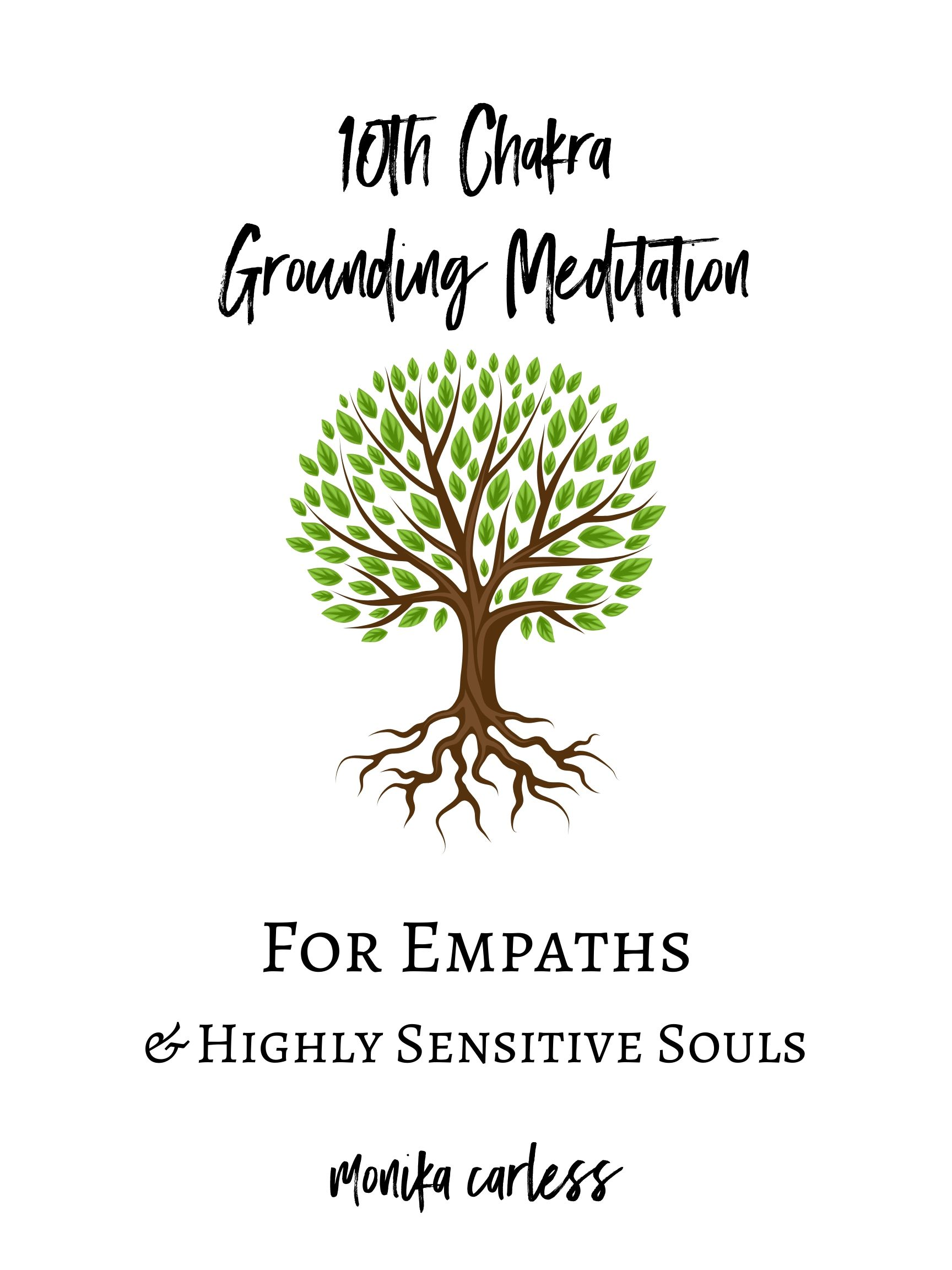 10th Chakra Grounding Meditation – For Empaths And Highly Sensitive People
